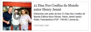 Entrevista Jornal da Manhã TRansamérica Pop Henry Jenné livro 21 Dias Nos Confins do Mundo