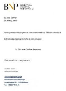 Carta de agradecimento recebida pelo autor Henry Jenné vinda da Biblioteca Nacional de Portugal referente o livro 21 Dias Nos Confins do Mundo