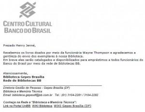 Carta recebida pelo escritor Henry Jenné referente ao recebimento e cadastro de seu livro 21 Dias Nos Confins do Mundo nas Bibliotecas do Banco do Brasil