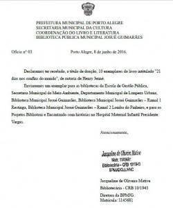 Carta recebida da Biblioteca Pública Josué Guimarães referente ao recebimento dos exemplares do livro 21 Dias Nos Confins do Mundo