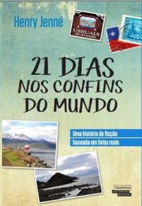 Livro 21 Dias Nos Confins do Mundo em que a Sra. Cristina Calderón inspirou a uma das principais personagens.