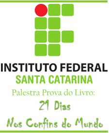 instituto federal de santa catarina prova do livro 21 dias nos confins do mundo