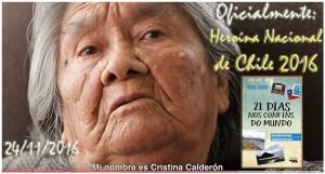 Cristina Calderón eleita oficialmente Heroína Nacional 2016 de Chile